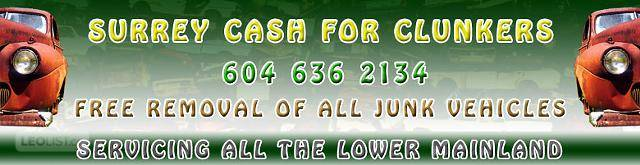 SURREY CASH FOR JUNK CARS SURREY BC 604.636.2134 Surrey Junk Vehicle Recycling Paying Cash for Cars